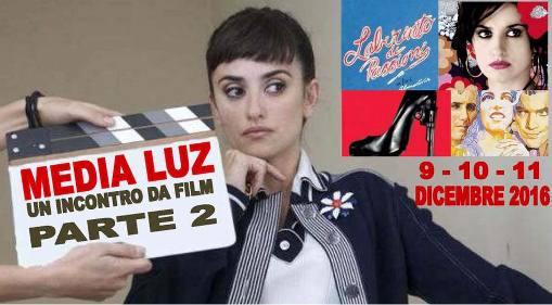 Encuentro a Media Luz-Atto Secondo 9-10-11 Dicembre
